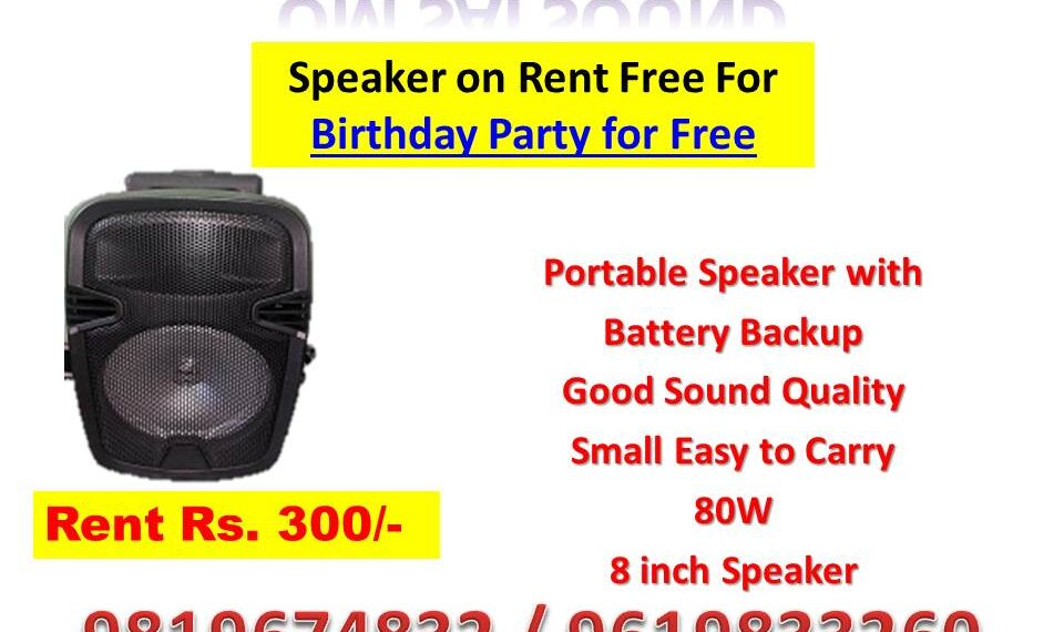 Speaker for Birthday party free